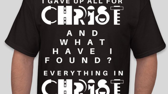 00025: Black Stylish I Found Everything in Christ Shirt