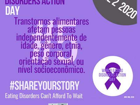 2 de Junho - Dia Mundial de Conscientização dos Transtornos Alimentares de 2020