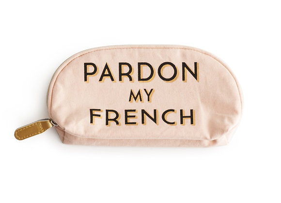 'pardon my french' cosmetic bag