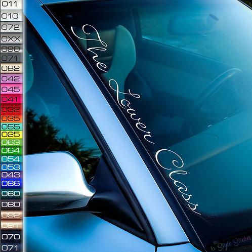 The Lower Class Dünn Frontscheibenaufkleber Tuningsticker Autoaufkleber Uni Farben Sticker Tuningaufkleber Tuningszene