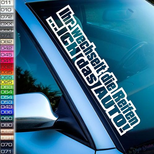 Ihr wechselt die Reifen Frontscheibenaufkleber Tuningsticker Autoaufkleber Uni Farben Sticker Tuningaufkleber Tuningszene