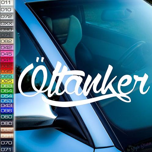 Öltanker Frontscheibenaufkleber Tuningsticker Autoaufkleber Uni Farben Sticker Tuningaufkleber Tuningszene