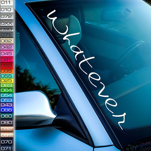 Whatever Frontscheibenaufkleber Tuningsticker Autoaufkleber Uni Farben Sticker Tuningaufkleber Tuningszene