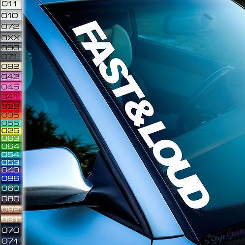 Fast & Loud Frontscheibenaufkleber Tuningsticker Autoaufkleber Uni Farben Sticker Tuningaufkleber Tuningszene