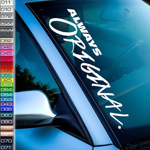 Always Original Frontscheibenaufkleber Tuningsticker Autoaufkleber Uni Farben Sticker Tuningaufkleber Tuningszene