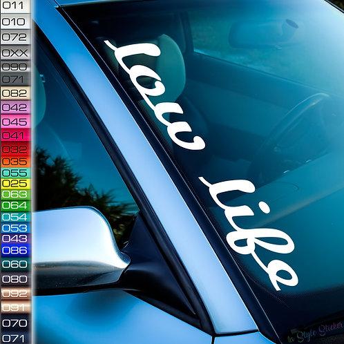 Low Life Frontscheibenaufkleber Tuningsticker Autoaufkleber Uni Farben Sticker Tuningaufkleber Tuningszene