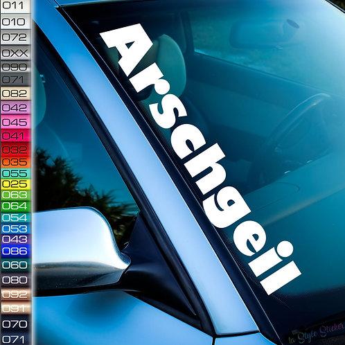 Arschgeil Frontscheibenaufkleber Tuningsticker Autoaufkleber Uni Farben Sticker Tuningaufkleber Tuningszene