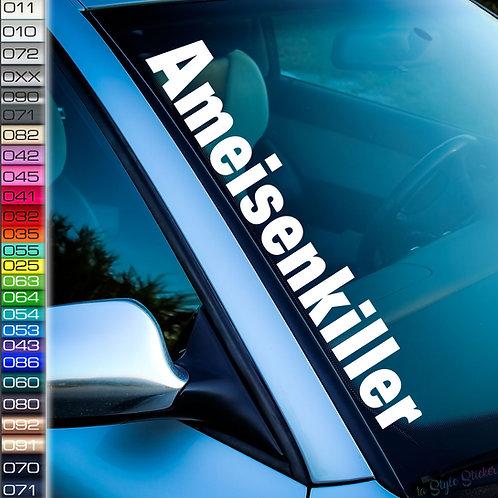 Ameisenkiller Frontscheibenaufkleber Tuningsticker Autoaufkleber Uni Farben Sticker Tuningaufkleber Tuningszene