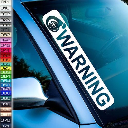 Turbo Warning Frontscheibenaufkleber Tuningsticker Autoaufkleber Uni Farben Sticker Tuningaufkleber Tuningszene