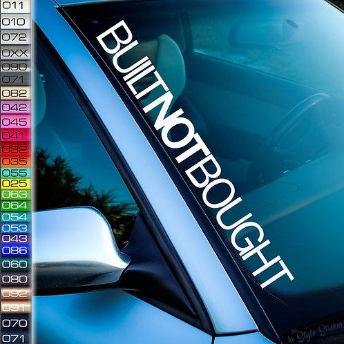 Built NOT Bought Frontscheibenaufkleber Tuningsticker Autoaufkleber Uni Farben Sticker Tuningaufkleber Tuningszene