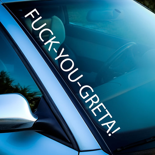 FUCK YOU GRETA Aufkleber - FRIDAYS FOR HUBRAUM / TUNING Sticker