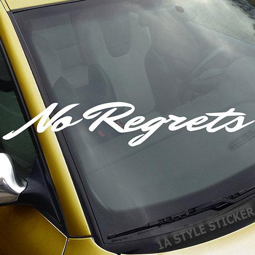 No regrets Frontscheibenaufkleber Tuningsticker Autoaufkleber Uni Farben Sticker Tuningaufkleber Tuningszene
