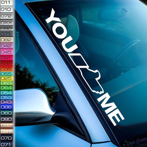 You Like Me Frontscheibenaufkleber Tuningsticker Autoaufkleber Uni Farben Sticker Tuningaufkleber Tuningszene