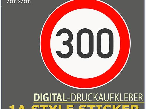 300 Km/h Aufkleber Autobahnraser