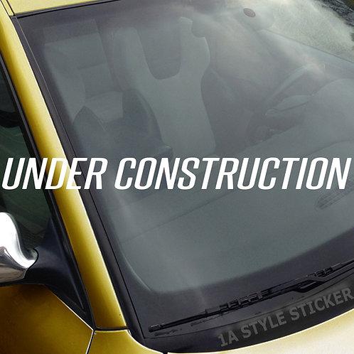 Under Construction Frontscheibenaufkleber Tuningsticker Autoaufkleber Uni Farben Sticker Tuningaufkleber Tuningszene
