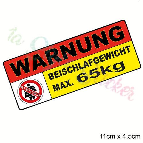 NO FAT CHICKS! weil  MAX . 65 KG Beischlafgewicht 11