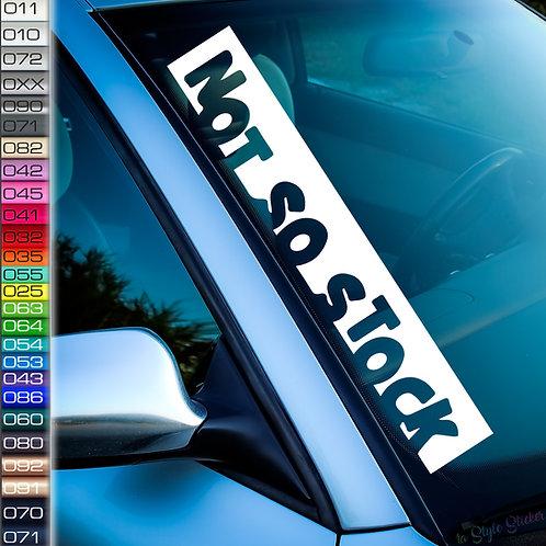 Not so Stock Frontscheibenaufkleber Tuningsticker Autoaufkleber Uni Farben Sticker Tuningaufkleber Tuningszene