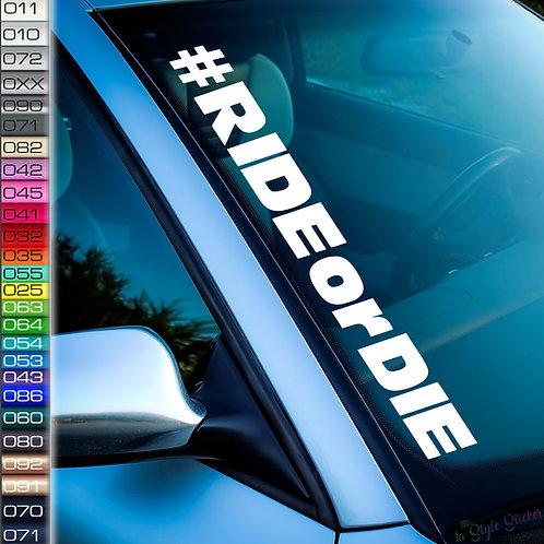 #RideorDie Frontscheibenaufkleber Tuningsticker Autoaufkleber Uni Farben Sticker Tuningaufkleber Tuningszene