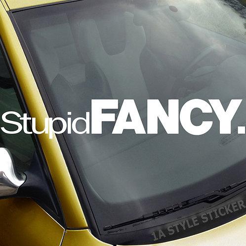 Stupid Fancy Frontscheibenaufkleber Tuningsticker Autoaufkleber Uni Farben Sticker Tuningaufkleber Tuningszene