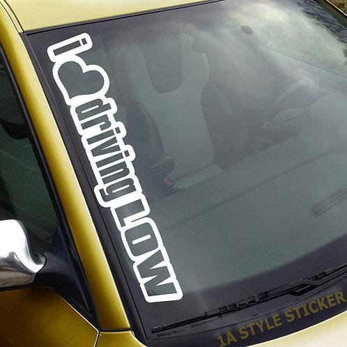 i Love driving LOW Frontscheibenaufkleber