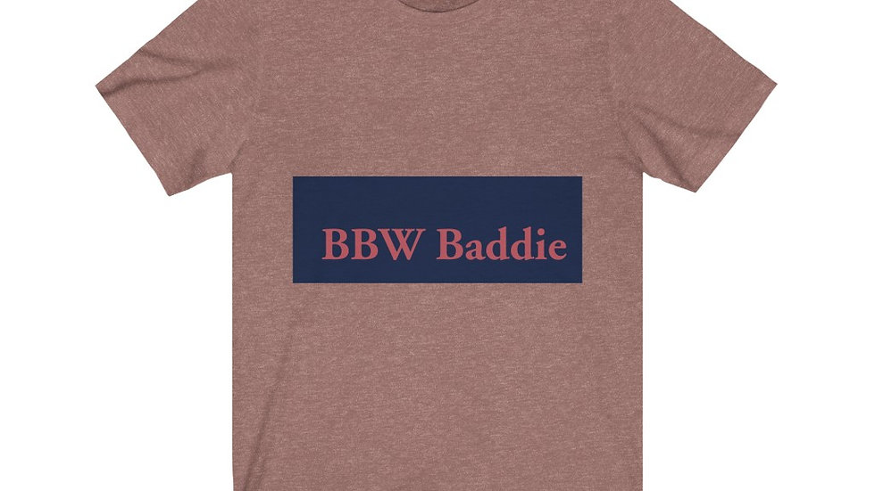 """Just A Tee"" BBW Baddie Fitted Tee Shirt"
