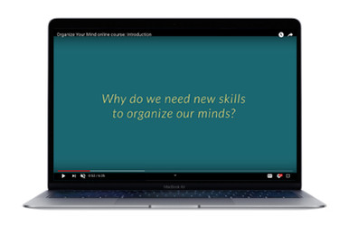 Organize Your Mind Introduction