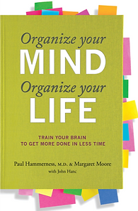 Organize Your Mind, Organize Your Life Book