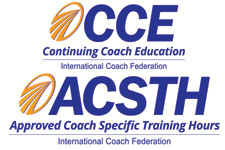 Wellcoaches is CCE and ACSTH approved by the International Coach Federation