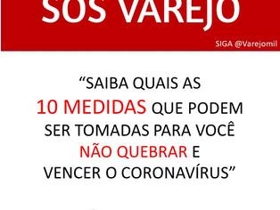 SOS VAREJO: SAIBA QUAIS MEDIDAS PODEM TE AJUDAR A NÃO QUEBRAR E VENCER O CORONAVÍRUS