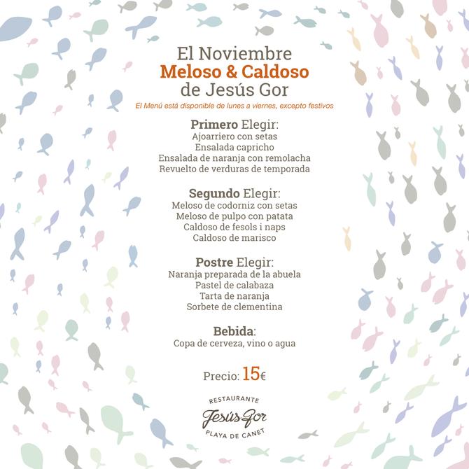 Los caldosos y melosos de Jesús Gor, garantía deliciosa y asequible en noviembre para tus comidas de