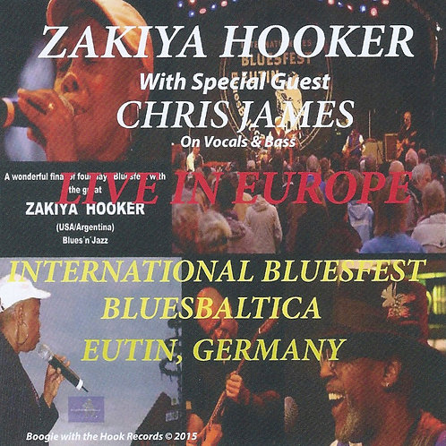 Zakiya Hooker w/ Chris James- Live in Europe (CD Only)