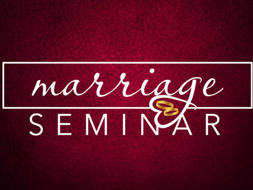 VALENTINE'S DAY MARRIAGE SEMINAR February 14, 2019