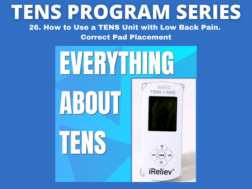 26. How to Use a TENS Unit with Low Back Pain. Correct Pad Placement.