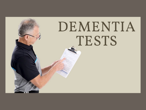 Is A Loved One Developing Dementia? 3 Tests You Can Do to Find Out