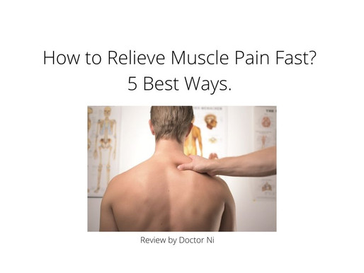 How to Relieve Muscle Pain Fast? 5 Best Ways.