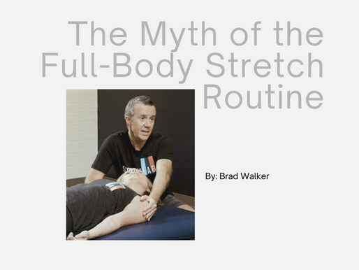 The Myth of the Full-Body Stretch Routine