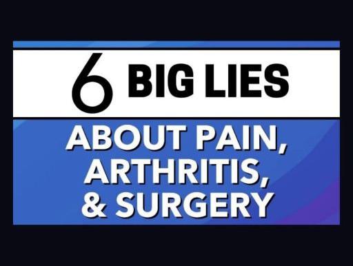 The 6 Big Lies About Hip Pain, Hip Arthritis & Surgery