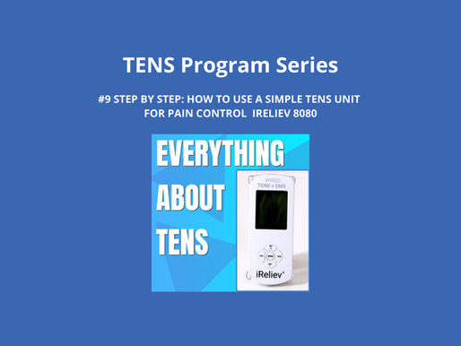 TENS Program Series 9. Step by Step: How to Use a Simple TENS Unit for Pain Control.