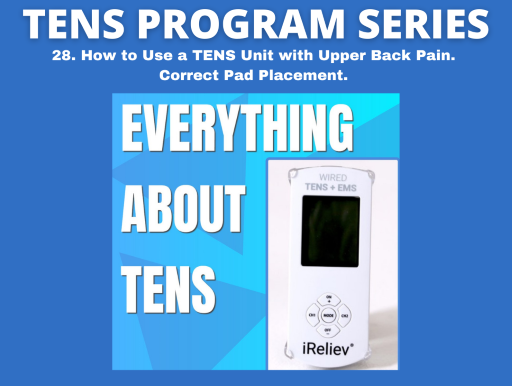 28. How to Use a TENS Unit with Upper Back Pain. Correct Pad Placement.