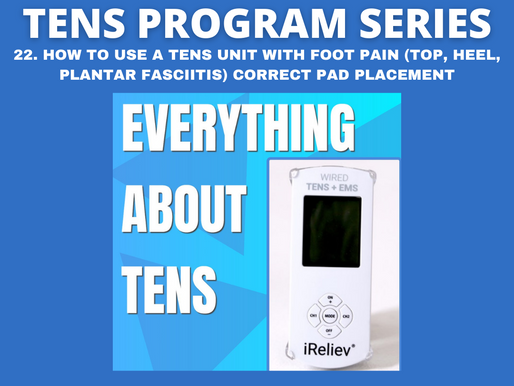 22. HOW TO USE A TENS UNIT WITH FOOT PAIN (TOP, HEEL, PLANTAR FASCIITIS) CORRECT PAD PLACEMENT
