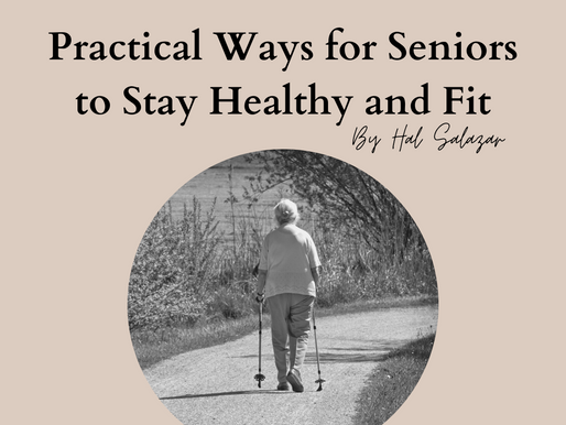 Practical Ways for Seniors to Stay Healthy and Fit