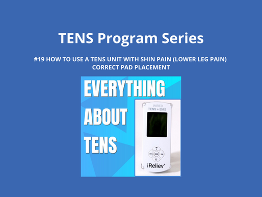 TENS Program Series 19. How to Use a TENS Unit with Shin Pain (Lower Leg Pain). Pad Placement.