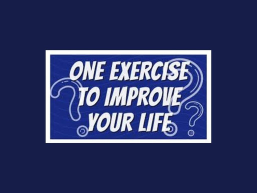 This One Exercise Will Improve Your Life Forever! Including Physical Appearance, Health & Career