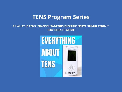 TENS Program Series 1. What is TENS(Transcutaneous Electrical Nerve Stimulation)? How Does It Work?