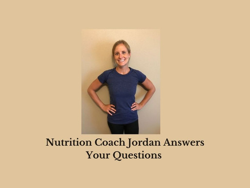 Q & A with Jordan the Nutrition Coach