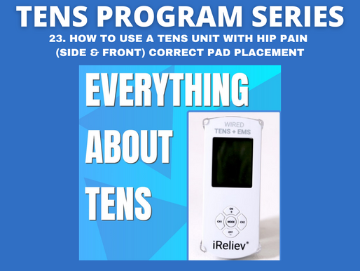 23. HOW TO USE A TENS UNIT WITH HIP PAIN (SIDE & FRONT) CORRECT PAD PLACEMENT