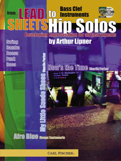 From Lead Sheets To Hip Solos (Bass Clef) by Arthur Lipner