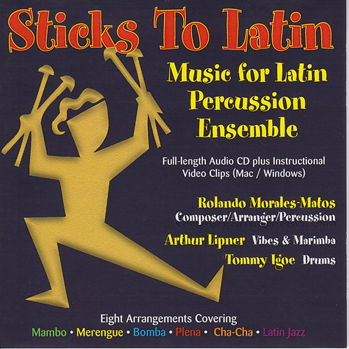 Sticks To Latin Series - 4 Arrmts (Bomba É, Hello, Plena Linda, Tonight)