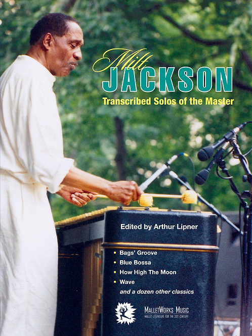 Milt Jackson, Transcribed Solos Of The Master