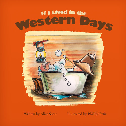 If I Lived In Western Days (Paperback Edition)
